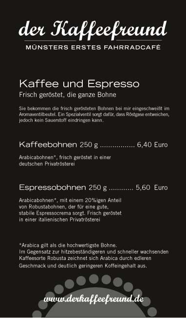Kaffee und Espresso gibt es in 250g-Packungen bei mir am Fahrradcafé